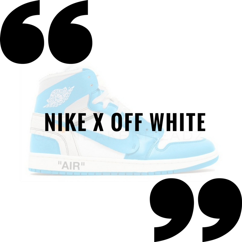 ecda0a6cbf645 The Ultimate List of Predicted Nike x Off White Releases in 2018